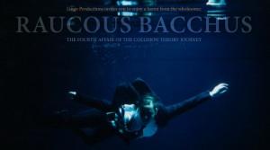 Raucous Bacchus